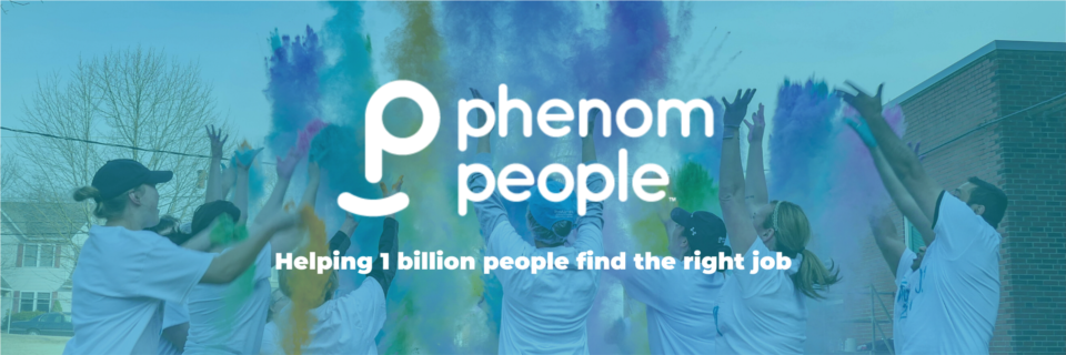 Phenom People is a Global HR technology company with the mission to help 1 billion people find the right job.